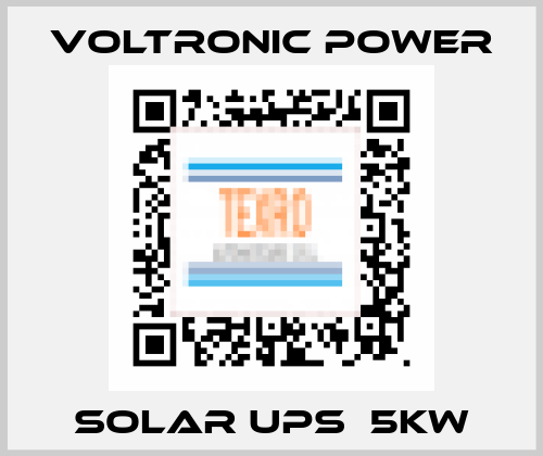 Voltronic Power-Solar UPS  5KW price